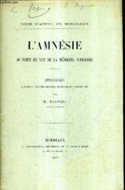 L'Amnesie Au Point De Vue De La Medecine Judiciaire / Discours Prononce A L'Audience Solenelle De Rentree Le 16 Octobre 1902 (Plaquette). - Couverture - Format classique