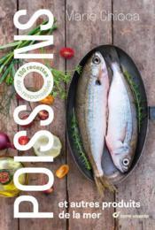 Poissons et autres produits de la mer ; 100 recettes éco-responsables - Couverture - Format classique