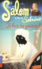 Salem T.9 ; Je Hais Les Gouters - Intérieur - Format classique