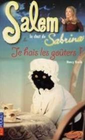 Salem T.9 ; Je Hais Les Gouters - Couverture - Format classique