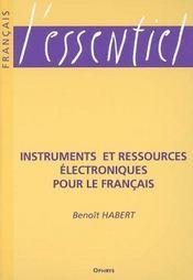 Instruments et ressources electroniques pour le francais - Intérieur - Format classique