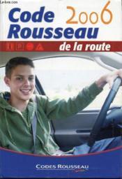 Code Rousseau (édition 2006) - Couverture - Format classique