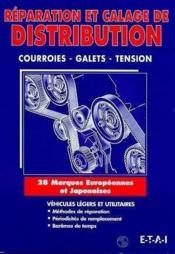 Reparation Et Calage De Distribution - Couverture - Format classique