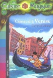 La cabane magique T.28 ; carnaval à Venise - Couverture - Format classique