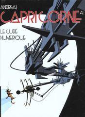 Capricorne T.4 ; le cube numérique - Intérieur - Format classique