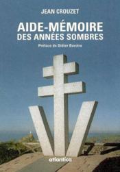 Aide-Memoire Des Annees Sombres - Couverture - Format classique