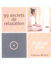 99 secrets de relaxation - Couverture - Format classique