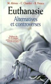L'Euthanasie ; Alternatives Et Controverses - Couverture - Format classique