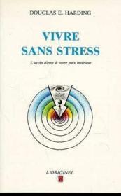 Vivre sans stress - Couverture - Format classique