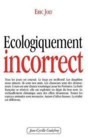 Ecologiquement incorrect - Couverture - Format classique