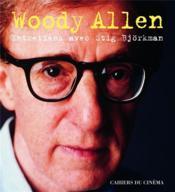 Woody Allen ; entretiens avec Stig Bjorkman - Couverture - Format classique