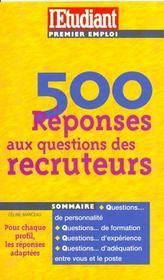 500 réponses aux questions des recruteurs - Intérieur - Format classique