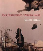 Joan fontcuberta / perfida imago - Intérieur - Format classique