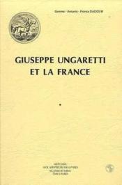 Giuseppe ungaretti et la france - Couverture - Format classique