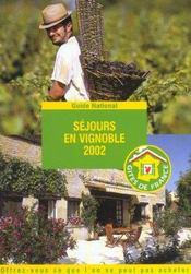 Sejours En Vignoble ; Edition 2002 - Intérieur - Format classique