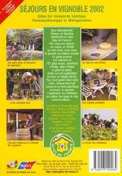 Sejours En Vignoble ; Edition 2002 - 4ème de couverture - Format classique