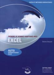 Prendre De Bonnes Habitudes Avec Excel. Auto Apprentissage Avise - Couverture - Format classique