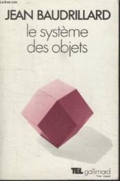 Collection Tel N° 33. Le Systeme Des Objets. - Couverture - Format classique