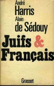 Juifs Et Francais. - Couverture - Format classique