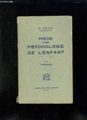 Precis D Une Psychologie De L Enfant Tome 1: Theorie. - Couverture - Format classique