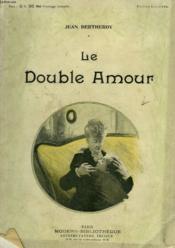 Le Double Amour. Collection Modern Bibliotheque. - Couverture - Format classique