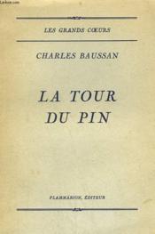 La Tour Du Pin. - Couverture - Format classique