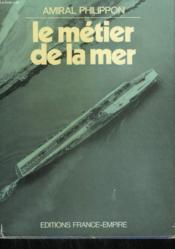 Le Metier De La Mer. - Couverture - Format classique