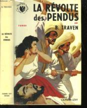 La Revolte Des Pendus. - Couverture - Format classique