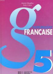 Grammaire française, 5e - Couverture - Format classique