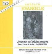 Cahiers De L'Evangile N.125 ; L'Invention De L'Exégèse Biblique Moderne - Couverture - Format classique