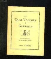 Du Quai Voltaire A Grenelle. Recueil D Anecdotes Sur Les Journaux Officiels. - Couverture - Format classique