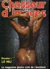 CHASSEUR D'IMAGES , le magazine de l'amateur et du débutant N°37 - DURST DIACOPY 810 - DOSSIER: LES PIEDS PHOTO-CINE - LE PALMARES DES NAGOCIANTS - LA PHOTO DE CATCH - DOSSIER COULEUR: LE NU... - Couverture - Format classique