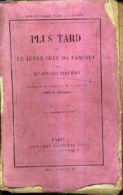 Plus Tard Ou La Jeune Chef De Famille / 13e Edition. - Couverture - Format classique