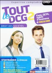 Tout le DCG 2 ; droit des sociétés - 4ème de couverture - Format classique