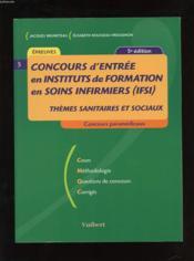 Concours d'entree en ifsi ; themes sanitaires et sociaux - Couverture - Format classique