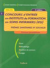 Concours d'entree en ifsi ; themes sanitaires et sociaux - Intérieur - Format classique