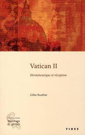 Vatican II ; herméneutique et réception - Intérieur - Format classique