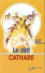 Defi Cathare (Le) - Couverture - Format classique