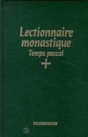 Lectionnaire monastique (latin-francais) vol. 3 temps pascal - Couverture - Format classique