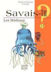 SAVAIS-TU ? T.23 ; les méduses - Intérieur - Format classique