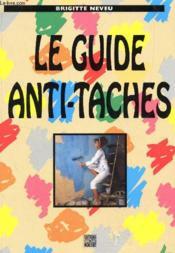 Guide Anti Taches - Couverture - Format classique