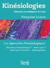 Kinésiologies ; mémoires et intelligence du corps - Couverture - Format classique
