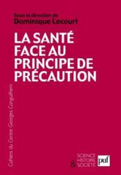 La santé face au principe de précaution - Couverture - Format classique