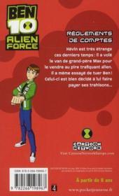 Ben 10 - alien force T.4 ; règlements de comptes - 4ème de couverture - Format classique