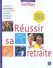 Reussir Sa Retraite - Intérieur - Format classique