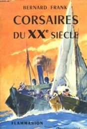 CORSAIRES DU XXe SIECLE. LE NORD CAPER ET SA FORTUNE. - Couverture - Format classique