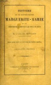 Histoire De La Bienheureuse Marguerite-Marie Et Des Origines De La Devotion Au Coeur De Jesus - Couverture - Format classique