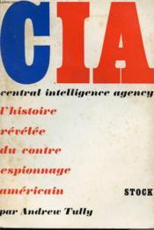 La C.I.A - Central Intelligence Agency - Couverture - Format classique
