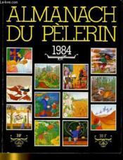 Almanach Du Pelerin 1984 - Couverture - Format classique