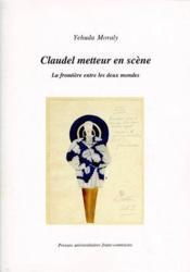 Claudel Metteur En Scene - Couverture - Format classique